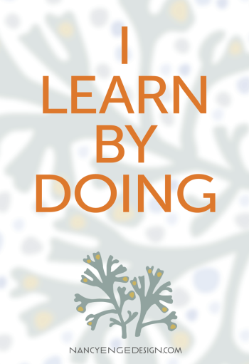 inspiration: i learn by doing